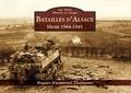 Hugues-Emmanuel Thalmann - Batailles d'Alsace - Hiver 1944-1945.