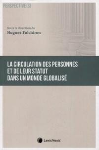 La circulation des personnes et de leur statut dans un monde globalisé.pdf