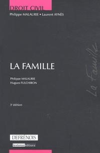 Hugues Fulchiron et Philippe Malaurie - La famille.