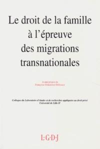 Hugues Fulchiron et  Collectif - Le droit de la famille à l'épreuve des migrations transnationales - Actes des journées d'études des 3 et 4 décembre 1992, [Lille.