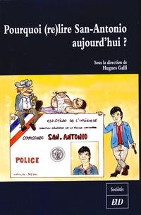 Hugues Galli - Pourquoi re(lire) San-Antonio aujourd'hui ?.