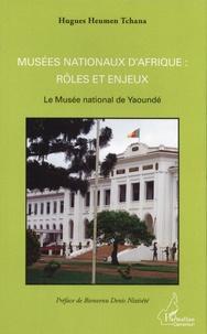 Musées nationaux dAfrique : rôles et enjeux - Le Musée national de Yaoundé.pdf