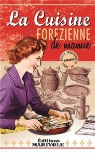 Hugues Hippler - La cuisine forézienne de mamie.