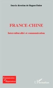 Hugues Hotier - France-Chine - Interculturalité et communication.