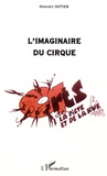 Hugues Hotier - L'imaginaire du cirque.