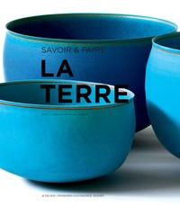 Savoir & faire- La terre - Hugues Jacquet |