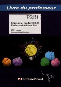 Contrôle et production de linformation financière BTS 2e année Comptabilité et Gestion - Livre du professeur.pdf