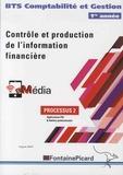 Hugues Jenny - Contrôle et production de l'information financière BTS Comptabilité et Gestion 1re année - processus 2, Applications PGI & Ateliers professionnels.