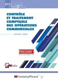 Hugues Jenny - Contrôle et traitement comptable des opérations commerciales Processus 1 Applications PGI BTS Comptabilité & Gestion 1re année.