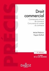 Hugues Kenfack et Michel Pédamon - Droit commercial. Commerçants et fonds de commerce. Concurrence et contrats du commerce.