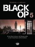 Hugues Labiano et Stephen Desberg - Black Op - Volume 5.