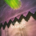 Hugues Lagarde - Luxueux Maroc.