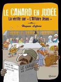 Ebook ebooks téléchargement gratuit Le canard en Judée 9782369690733 par Hugues Lefèvre (French Edition)