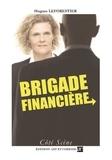 Hugues Leforestier - Brigade financière.