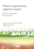 Hugues Lefort et Thérèse Psiuk - Patient partenaire, patient expert - De l'accompagnement à l'autonomie.