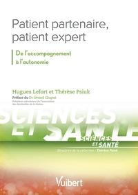 Patient partenaire, patient expert- De l'accompagnement à l'autonomie - Hugues Lefort |