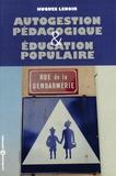 Hugues Lenoir - Autogestion pédagogique et éducation populaire.