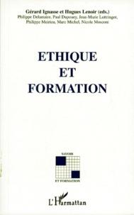 Hugues Lenoir et Gérard Ignasse - Éthique et formation - [actes du colloque.