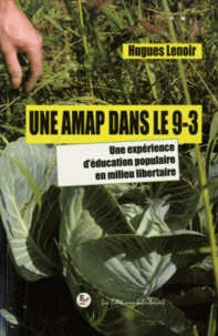 Une AMAP dans le 9-3 : lAMAP Court-Circuit - Une expérience déducation populaire en milieu libertaire.pdf