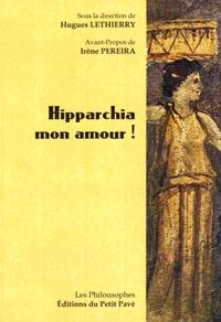 Hugues Lethierry - Hipparchia mon amour !.