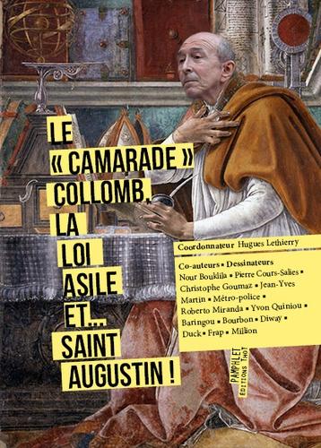 "Le ""camarade"" Collomb, la loi Asile... et saint Augustin !"