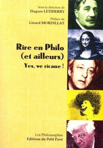 Rire en Philo (et ailleurs). Yes we ricane !