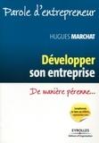 Hugues Marchat - Développer son entreprise de manière pérenne.