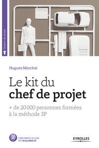 Hugues Marchat - Le kit du chef de projet.