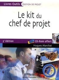 Le kit du chef de projet - Hugues Marchat |