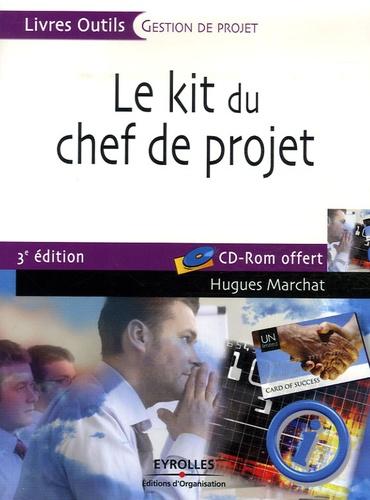 Le kit du chef de projet 3e édition -  avec 1 Cédérom