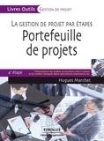 Hugues Marchat - Portefeuille de projets - La gestion de projet par étapes, 4e étape.
