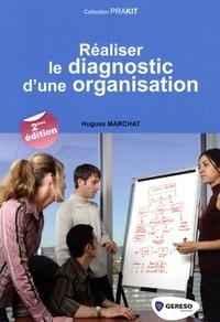 Hugues Marchat - Réaliser le diagnostic d'une organisation.