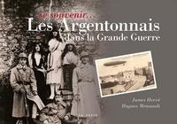 Hugues Menuault et Hervé James - Les Argentonnais dans la Grande Guerre.