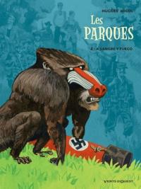 Hugues Micol - Les Parques Tome 2 : A Sangre y fuego.
