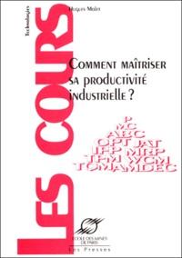 Deedr.fr Comment maîtriser sa productivité industrielle ? Image