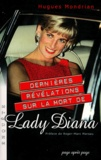 Hugues Mondrian - Dernières révélations sur la mort de Lady Diana.