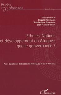 Hugues Mouckaga et Scholastique Dianzinga - Ethnies, Nations et développement en Afrique : quelle gouvernance ? - Actes du colloque de Brazzaville (Congo), du 26 au 28 mai 2014.