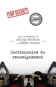 Téléchargement du livre PDA Dictionnaire du renseignement par Hugues Moutouh, Jérôme Poirot 9782262070564
