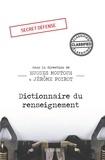 Hugues Moutouh et Jérôme Poirot - Dictionnaire du renseignement.