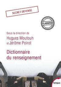 Dictionnaire du renseignement - Hugues Moutouh |