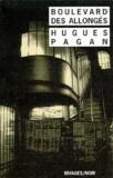 Hugues Pagan - Boulevard des allongés.