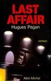 Hugues Pagan - Last Affair.