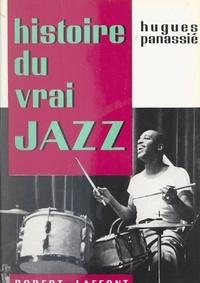 Hugues Panassié - Histoire du vrai jazz.