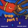 Hugues Paris et Charlotte Mollet - Trop fort !.