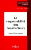 Hugues Périnet-Marquet - La responsabilité des constructeurs.