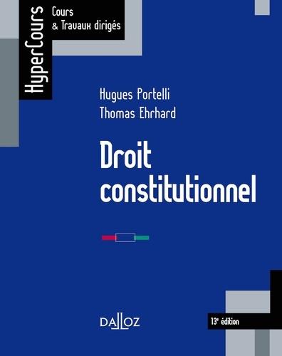 Hugues Portelli - Droit constitutionnel - 13e éd..