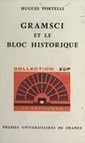 Hugues Portelli et Georges Lavau - Gramsci et le bloc historique.