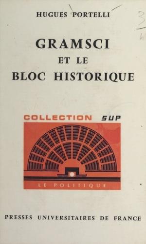 Gramsci et le bloc historique