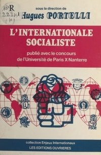 Hugues Portelli - L'Internationale socialiste.