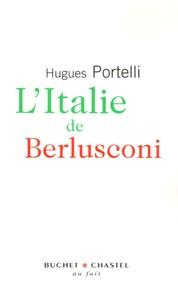 Hugues Portelli - L'Italie de Berlusconi.